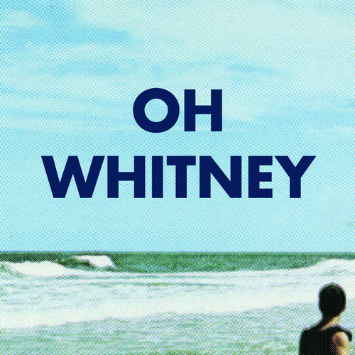 Hurry Oh Whitney