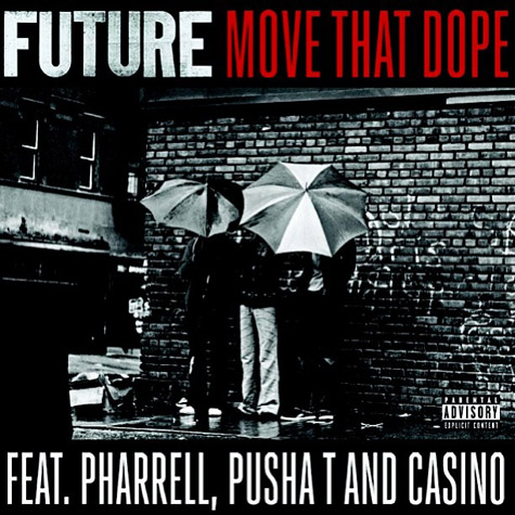 "Future – ""Move That Dope"" (Feat. Pharrell, Pusha T, & Casino)"