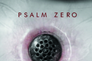 "Psalm Zero – ""In The Dead"" (Stereogum Premiere)"
