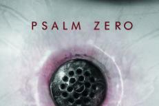 Psalm Zero - The Drain
