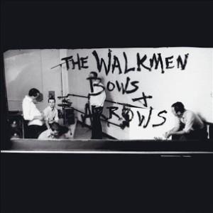 the walkmen bows + arrows