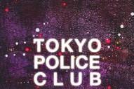 Stream Tokyo Police Club <em>Forcefield</em>
