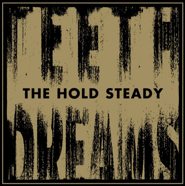 The Hold Steady - Teeth Dreams
