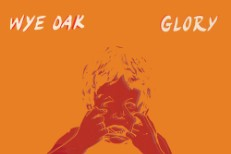 "Wye Oak – ""Glory"""