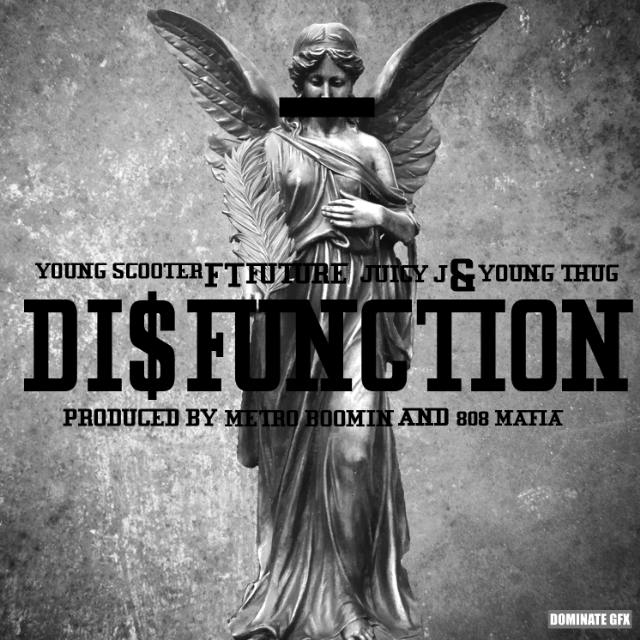 """Young Scooter - """"Disfunction"""""""