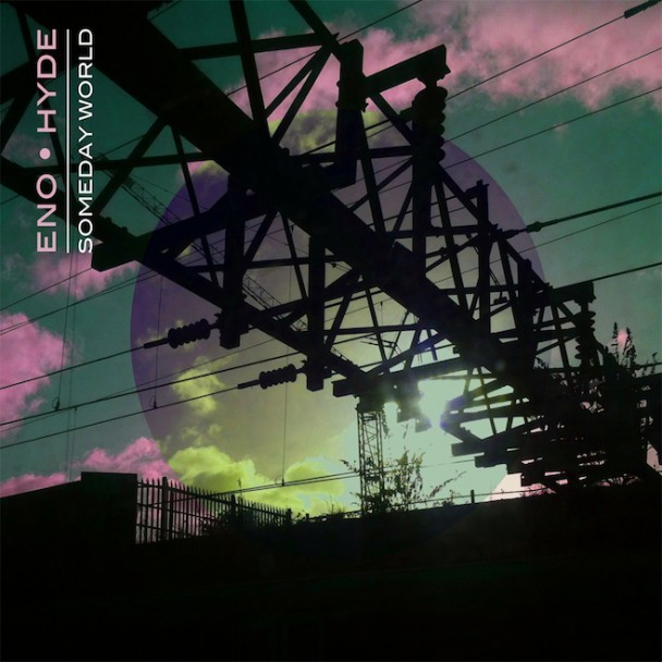 Stream Brian Eno &#038; Karl Hyde <em>Someday World</em>