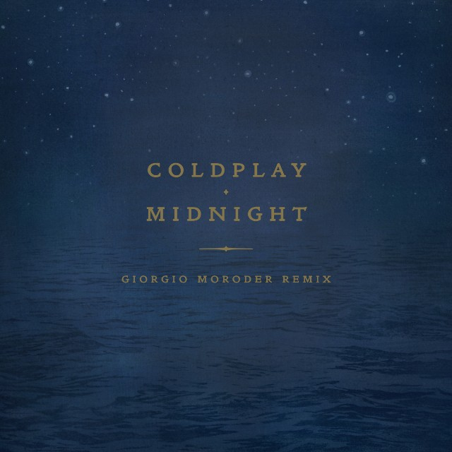 "Coldplay - ""Midnight (Giorgio Moroder Remix)"""