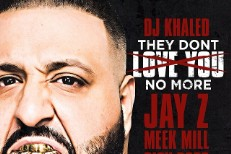"DJ Khaled - ""They Don't Love You No More"""