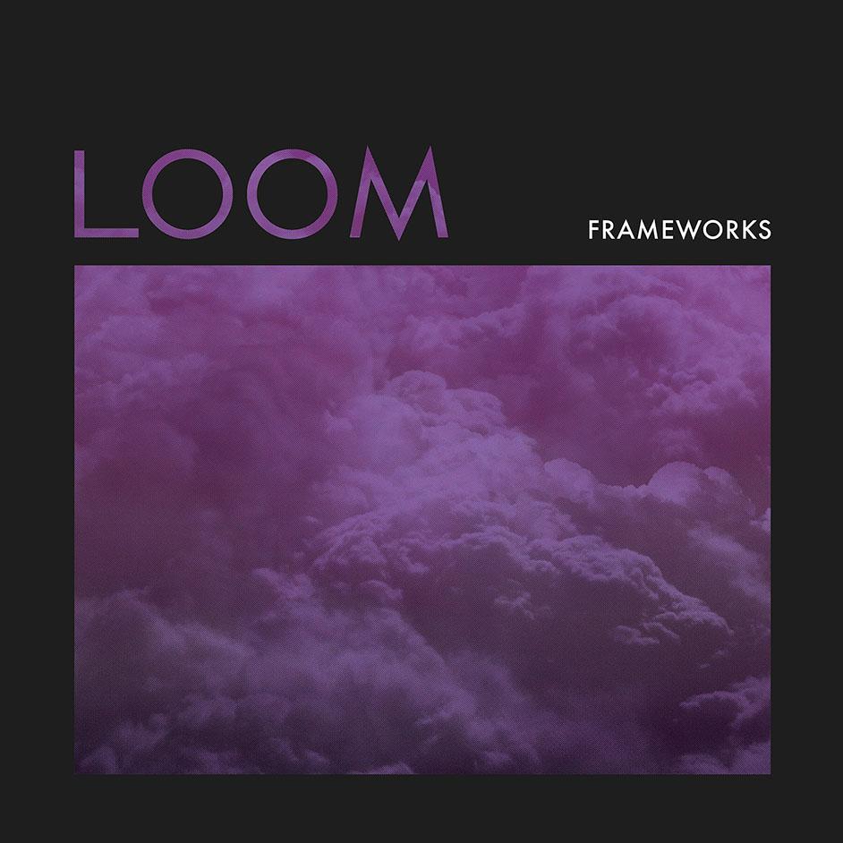 Stream Frameworks <em>Loom</em> (Stereogum Premiere)