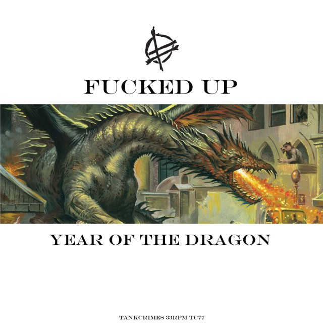 Fucked Up - Year Of The Dragon