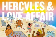 "Hercules And Love Affair – ""Working Miracles"""