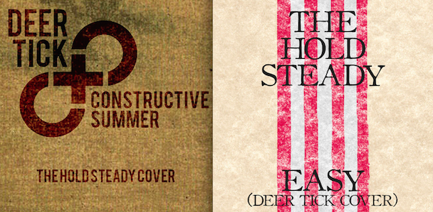 """The Hold Steady – """"Easy"""" (Deer Tick Cover) & Deer Tick – """"Constructive Summer"""" (Hold Steady Cover)"""