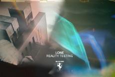 Lone - Reality Testing
