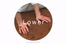 "Lower – ""Lost Weight, Perfect Skin"""