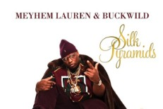 "Meyhem Lauren & Buckwild – ""Silk Shirts & Yellow Gold"""