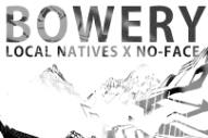 "Local Natives – ""Bowery (No-Face Remix)"" (Stereogum Premiere)"