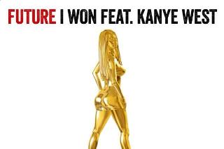 """Future – """"I Won"""" (Feat. Kanye West)"""