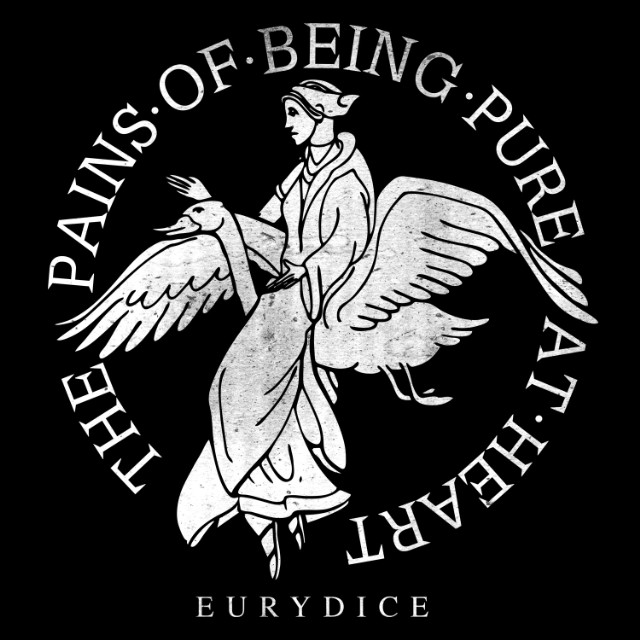 "The Pains Of Being Pure At Heart - ""Eurydice"""