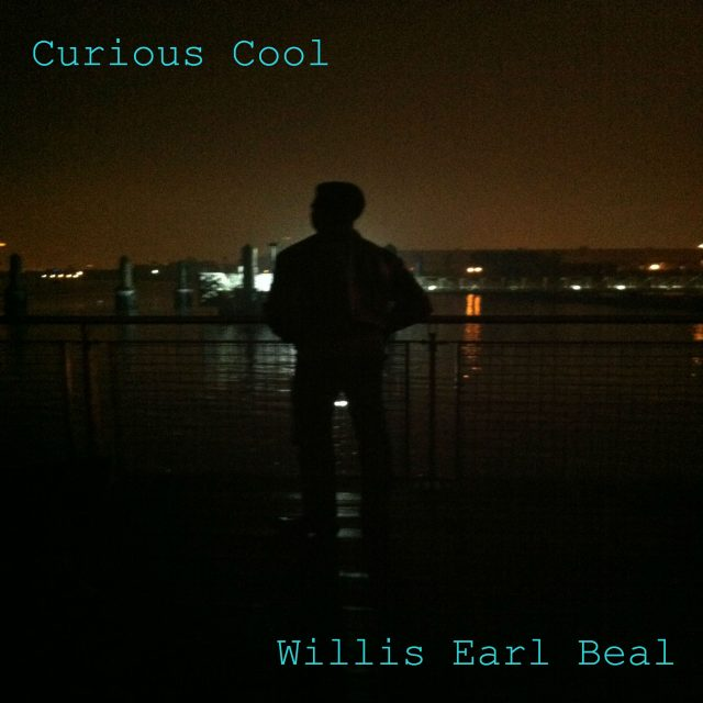 Willis Earl Beal - Curious Cool