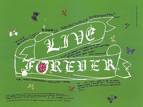 Live Forever: The Rise And Fall Of Brit Pop