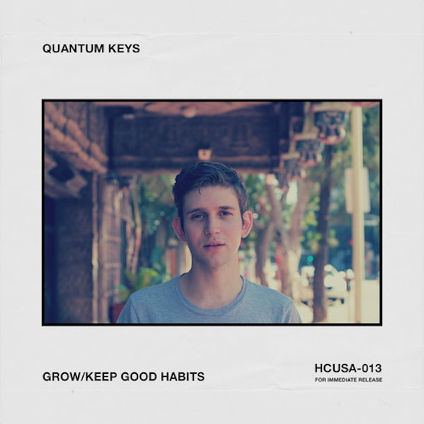 "Quantum Keys - ""Grow"" & ""Keep Good Habits"""