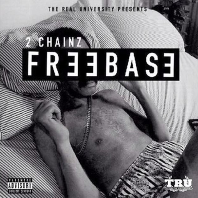 2 Chainz - Freebase