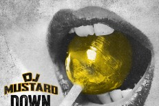 "DJ Mustard – ""Down On Me"" (Feat. Ty Dolla $ign & 2 Chainz)"