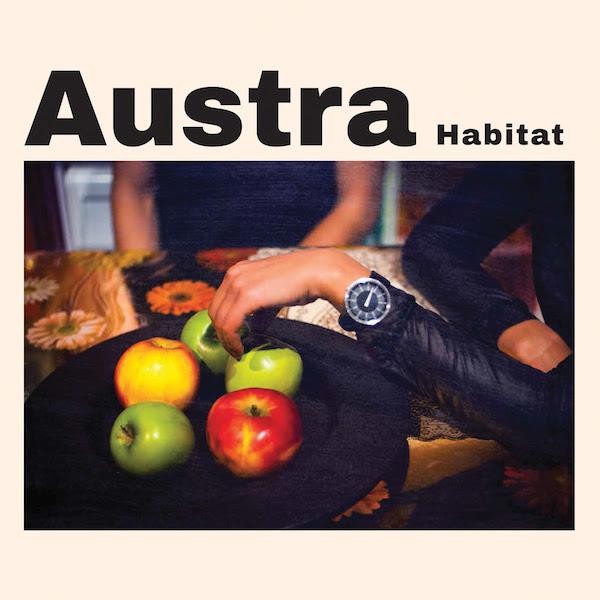"""Austra – """"Habitat"""""""
