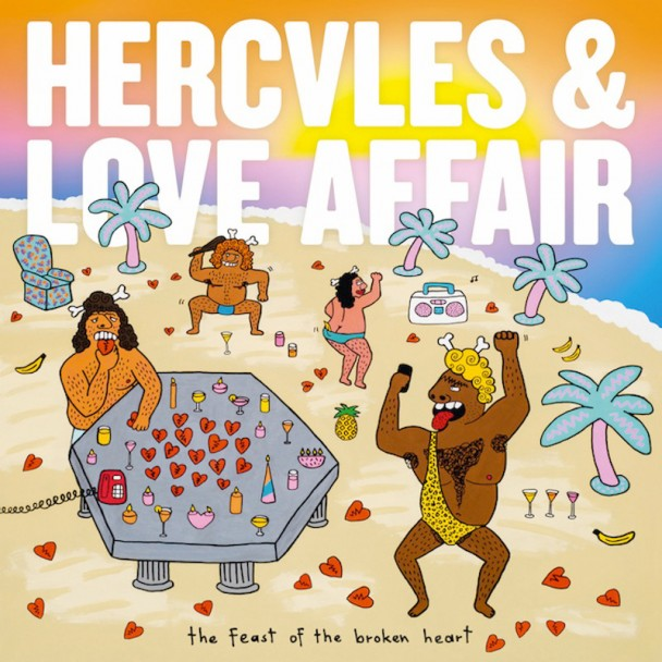 Stream Hercules &#038; Love Affair <em>The Feast Of The Broken Heart</em>