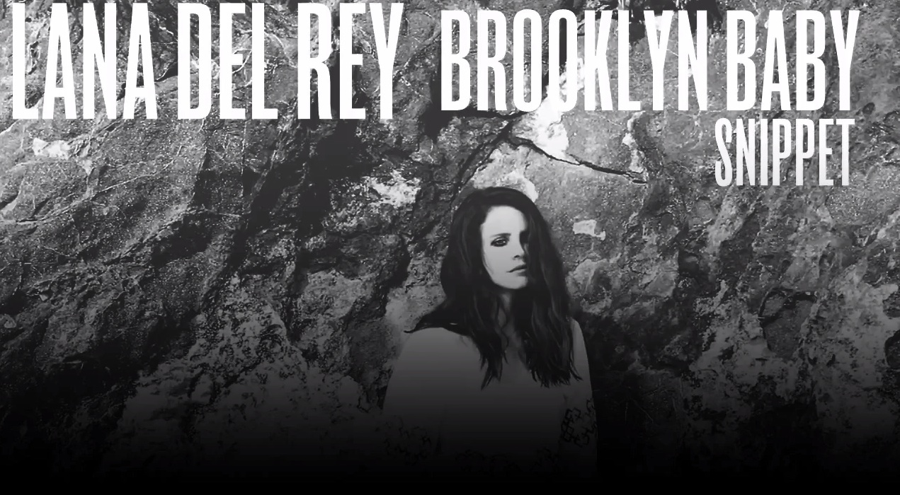 """Hear A Snippet Of Lana Del Rey's """"Brooklyn Baby"""""""