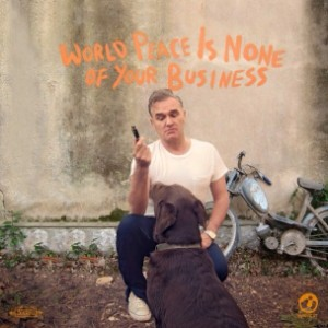 "Morrissey - ""World Peace Is None Of Your Business"""