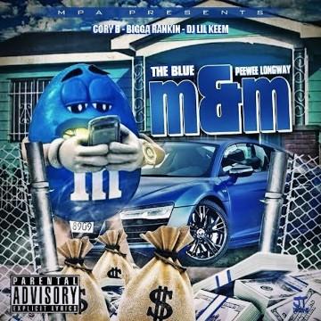 PeeWee Longway - The Blue M&M
