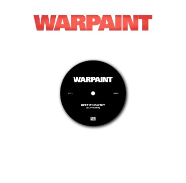 "Warpaint - ""Keep It Healthy"""