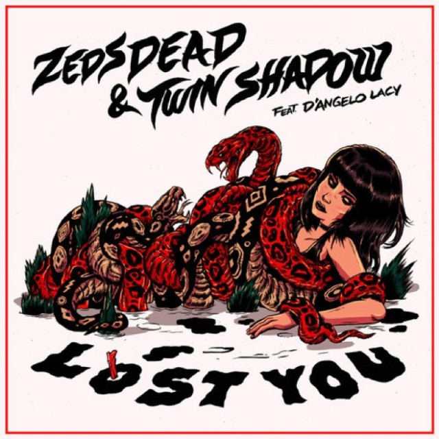 "Zeds Dead - ""Lost You"""