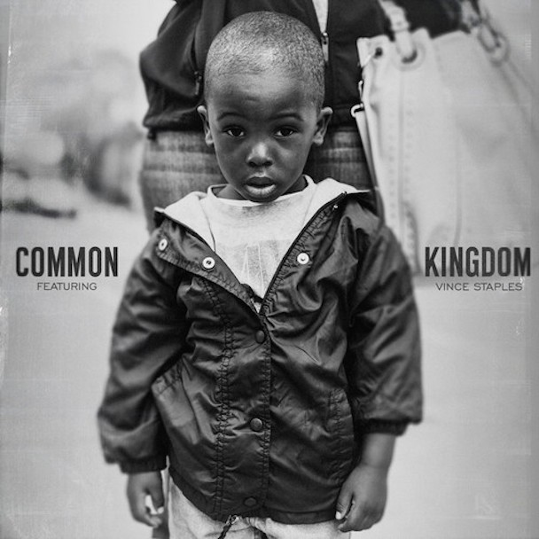 "Common - ""Kingdom"" (Feat. Vince Staples)"
