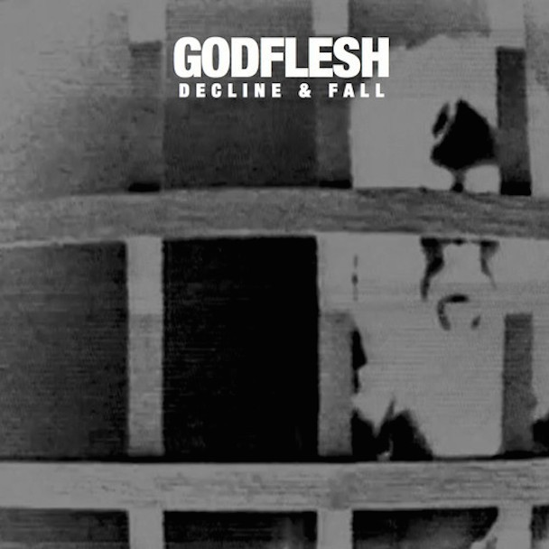 Godflesh - Decline & Fall