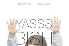 """Nicki Minaj - """"Yasss Bish!!"""" (Feat. Soulja Boy)"""