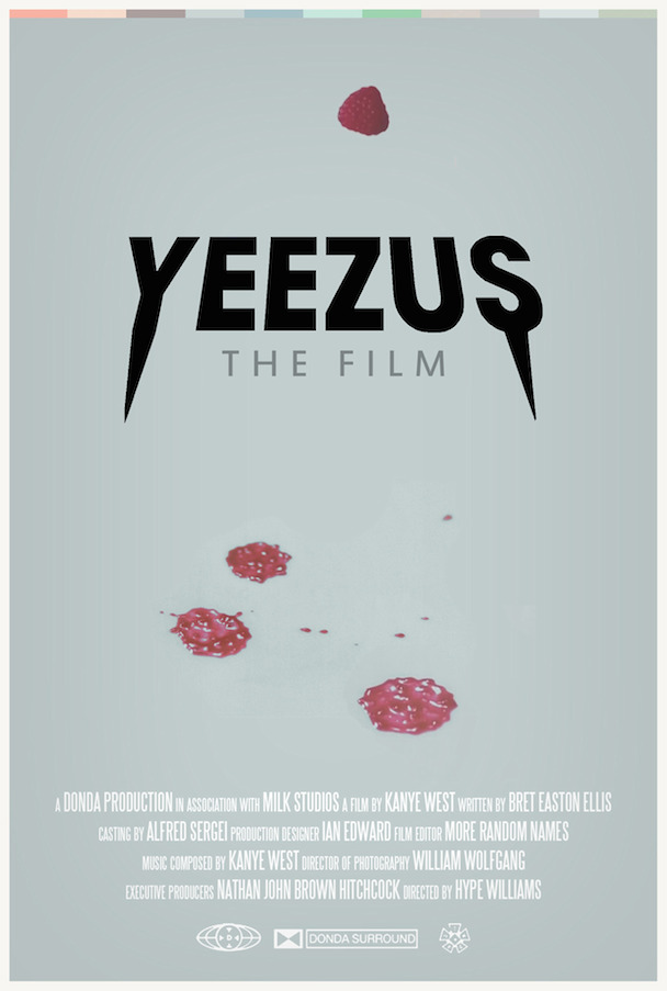 Check Out The Poster For Kanye West&#8217;s <em>Yeezus</em> Movie, Written By Bret Easton Ellis