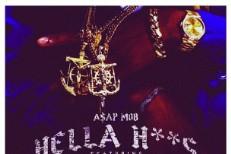 """A$AP Mob – """"Hella Hoes"""""""