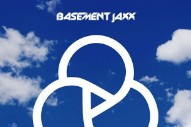 "Basement Jaxx – ""Never Say Never"" (Feat. ETML)"