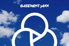 "Basement Jaxx - ""Never Say Never"""