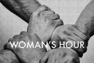 "Woman's Hour – ""Conversations (Fort Romeau Remix)"""