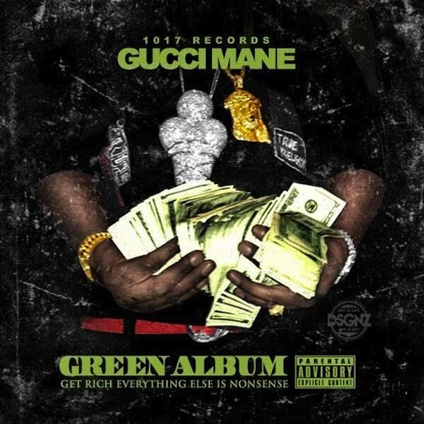 Gucci Mane and Migos - Green Album