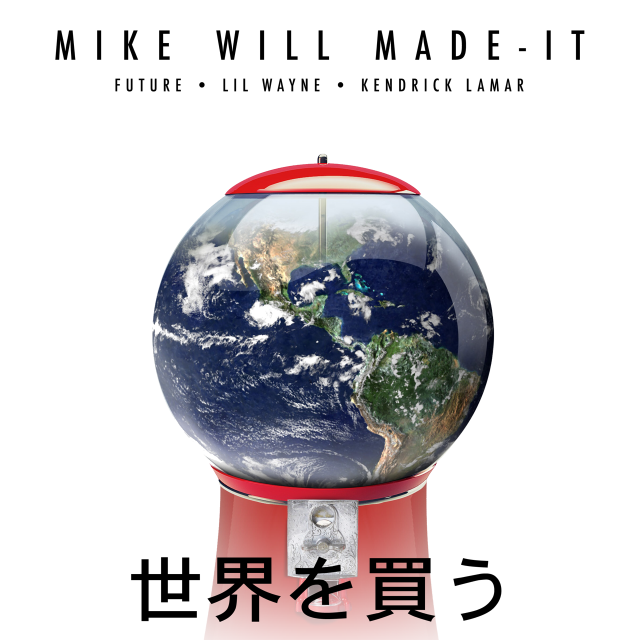 "Mike Will Made-It - ""Buy The World"""