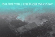 "PS I Love You – ""For Those Who Stay"" + Teen Daze Remix"
