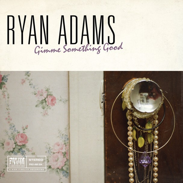 Ryan-Adams-Gimme-Something-Good-608x608