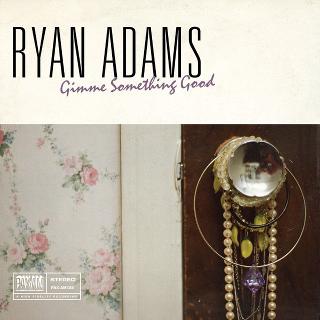 "Ryan Adams - ""Gimme Something Good"""