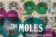 """The Moles – """"Beauty Queen Of Watts"""""""