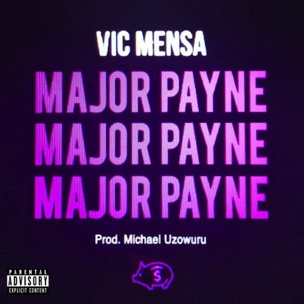 """Vic Mensa - """"Major Payne"""""""