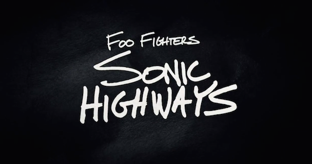 Watch The Trailer For Dave Grohl's HBO Series Foo Fighters Sonic Highways